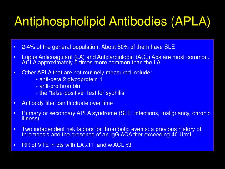 Antiphospholipid Antibodies (APLA)