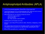 antiphospholipid antibodies apla