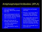 antiphospholipid antibodies apla1