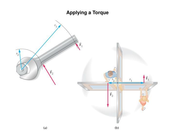 Applying a Torque