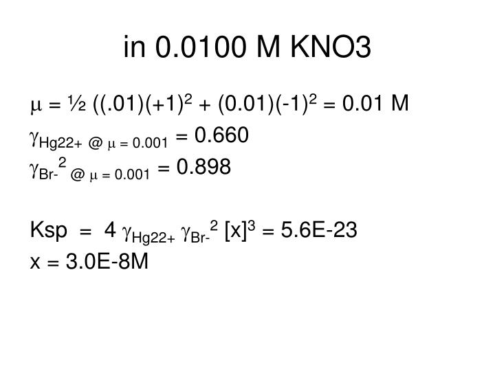 in 0.0100 M KNO3