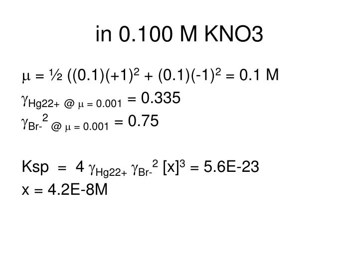 in 0.100 M KNO3