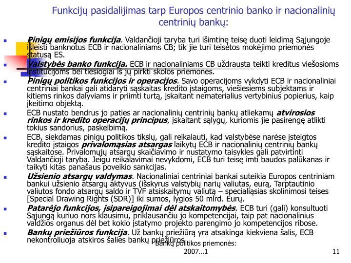 Funkcijų pasidalijimas tarp Europos centrinio banko ir nacionalinių centrinių bankų:
