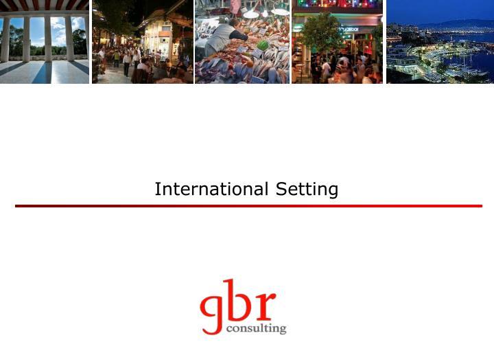 International Setting