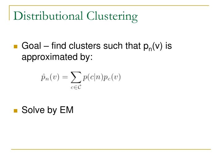 Distributional Clustering