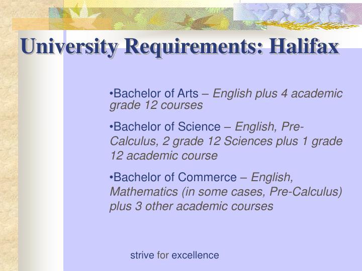 University Requirements: Halifax