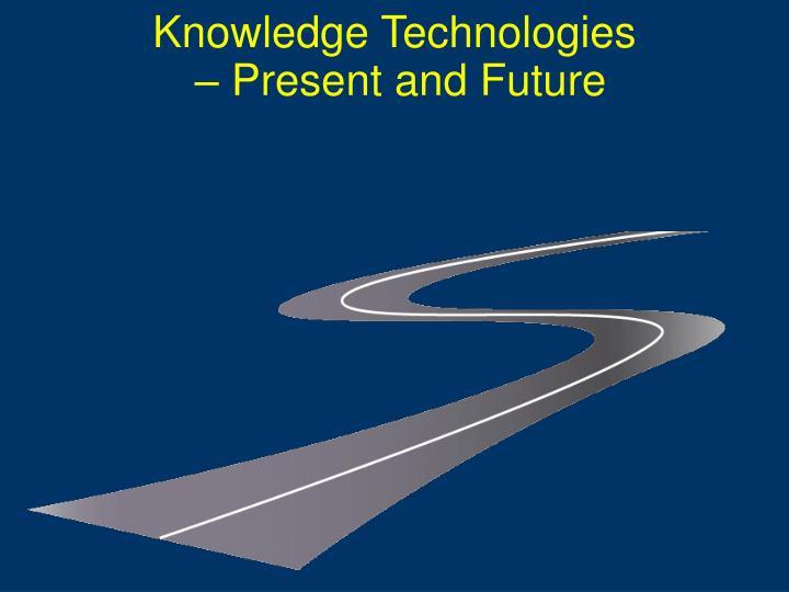 Knowledge Technologies