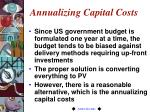 annualizing capital costs