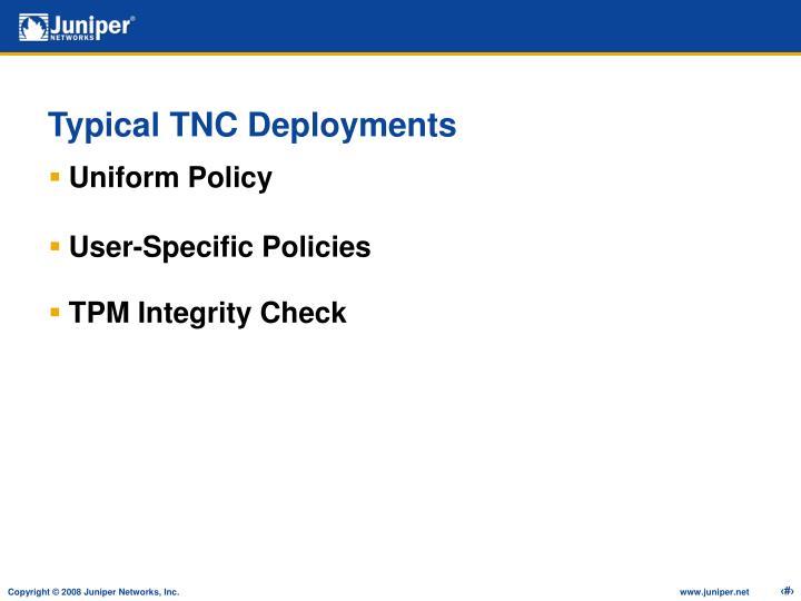 Typical TNC Deployments