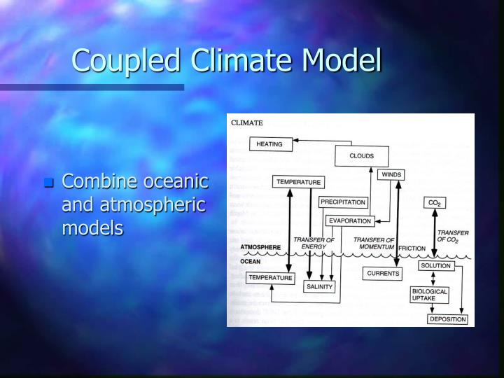 Combine oceanic and atmospheric models