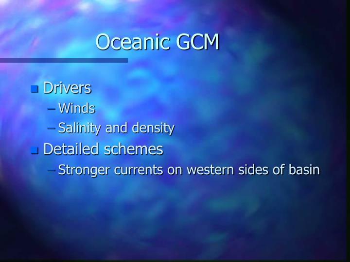 Oceanic GCM