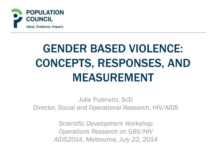 Gender based violence concepts responses and measurement