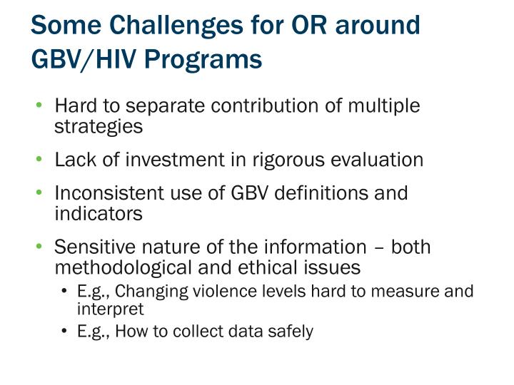 Some Challenges for OR around GBV/HIV Programs