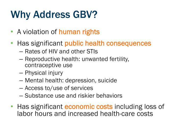 Why Address GBV?