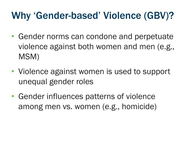 Why 'Gender-based' Violence (GBV)?