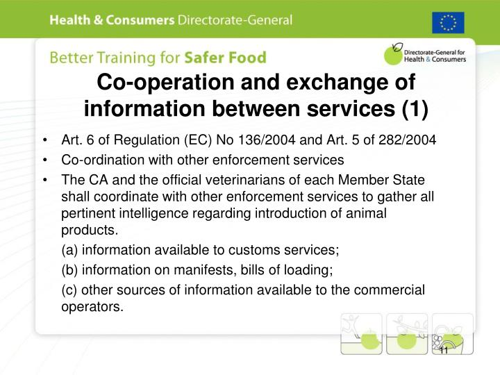 Co-operation and exchange of information between services (1)