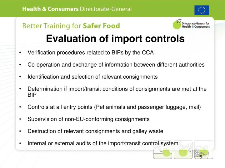 Evaluation of import controls