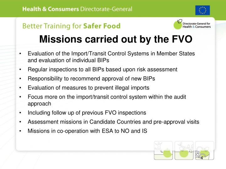 Missions carried out by the FVO