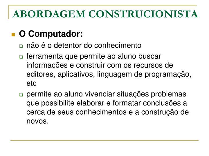 ABORDAGEM CONSTRUCIONISTA