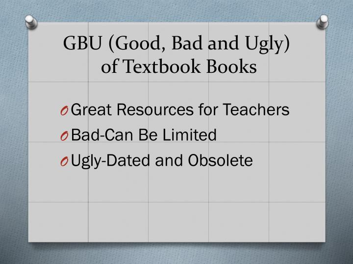 GBU (Good, Bad and Ugly)