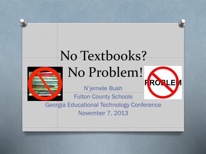 No Textbooks?