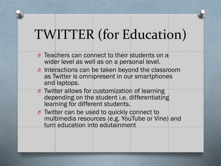 TWITTER (for Education)