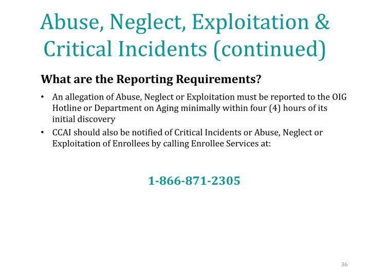 Abuse, Neglect, Exploitation & Critical