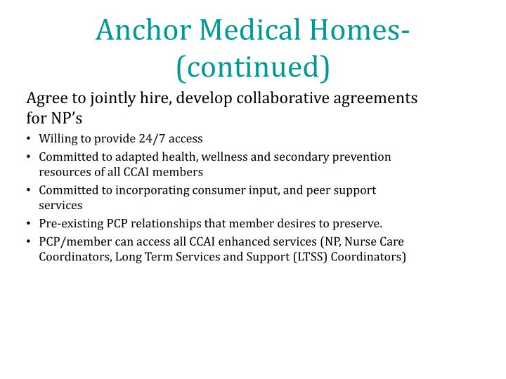 Anchor Medical Homes- (continued)