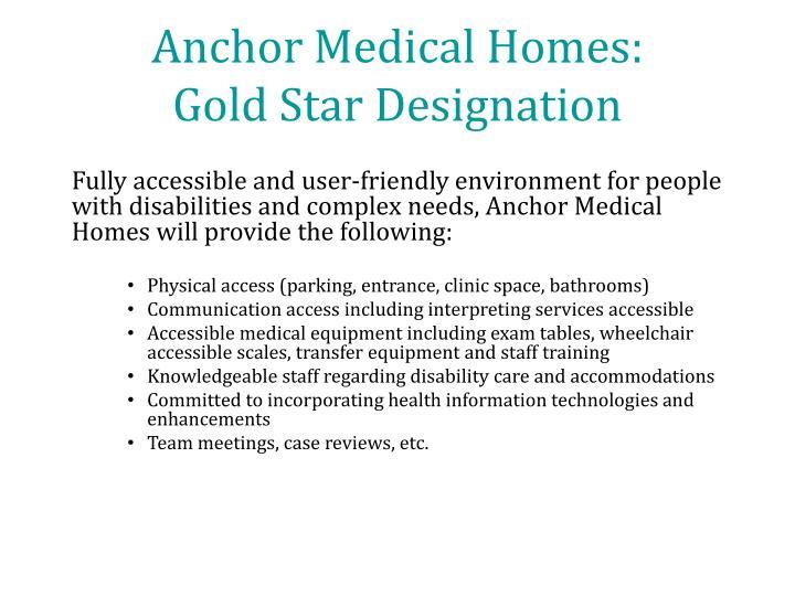 Anchor Medical Homes: