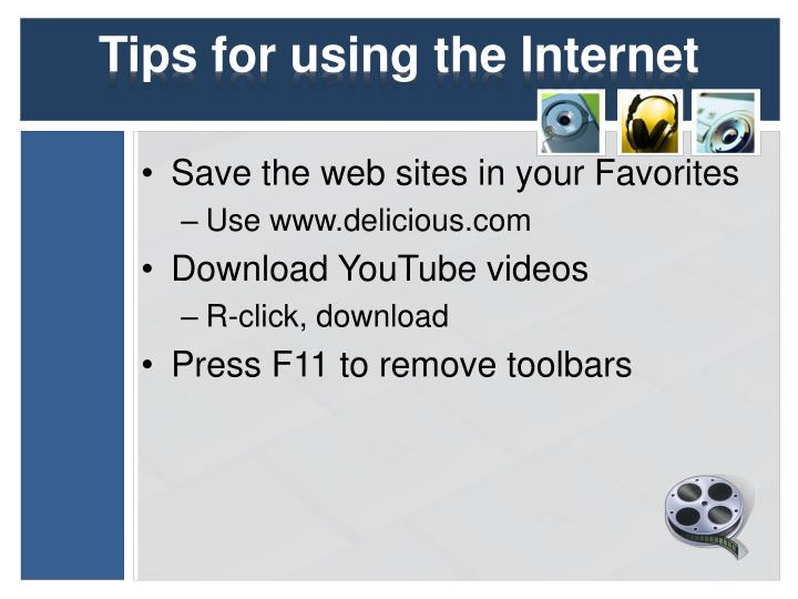 Tips for using the Internet