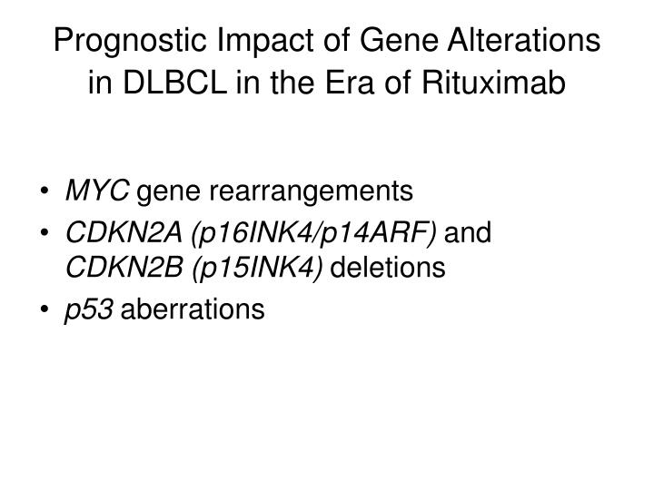 Prognostic Impact of Gene Alterations in DLBCL in the Era of Rituximab