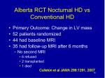 alberta rct nocturnal hd vs conventional hd