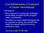 cost effectiveness of frequent in center hemodialysis3