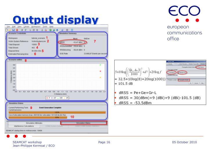 Output display