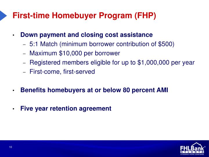 First-time Homebuyer Program (FHP)