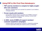 using fhp to win first time homebuyers
