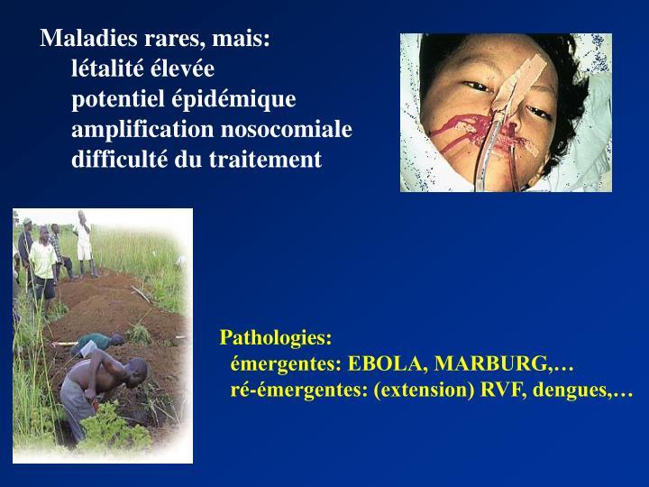 Maladies rares, mais: