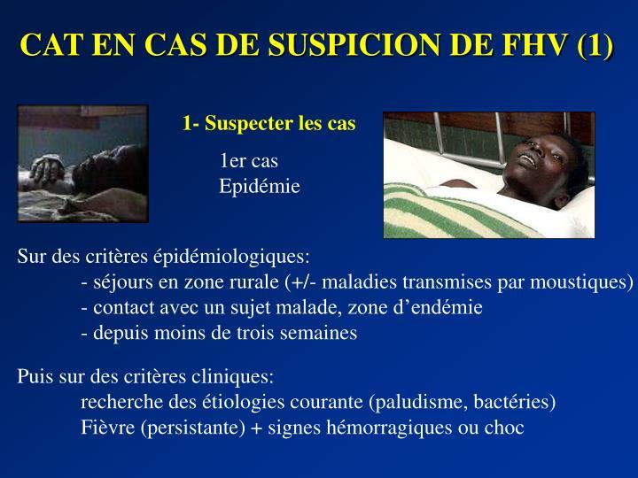 CAT EN CAS DE SUSPICION DE FHV (1)