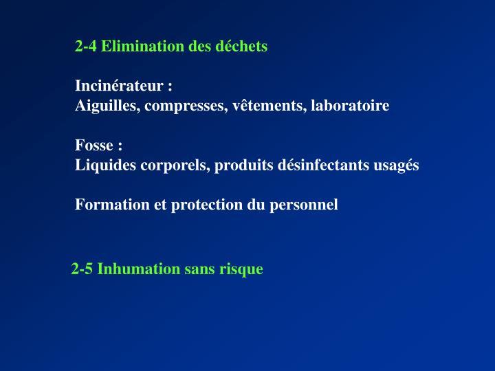 2-4 Elimination des déchets