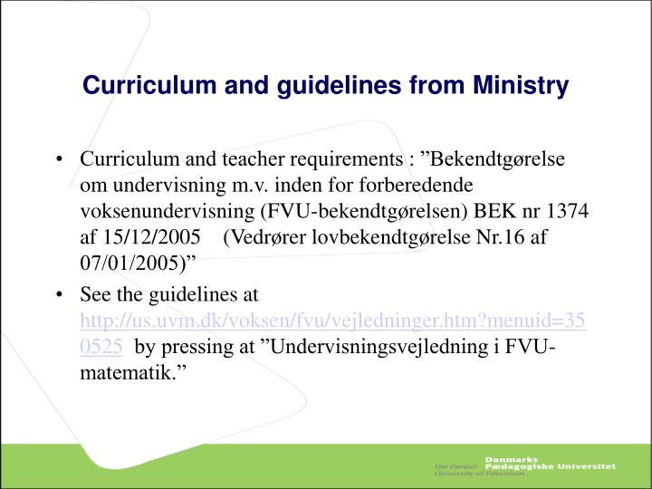 Curriculum and guidelines from Ministry