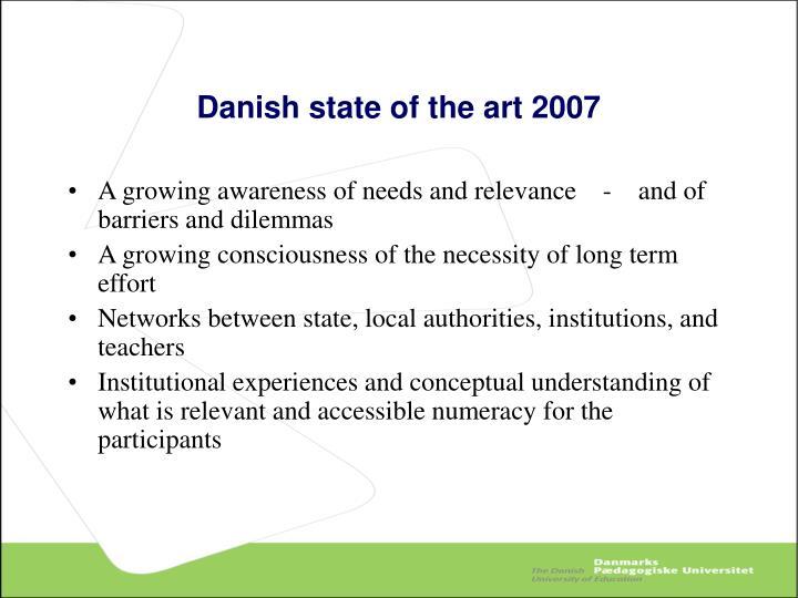 Danish state of the art 2007