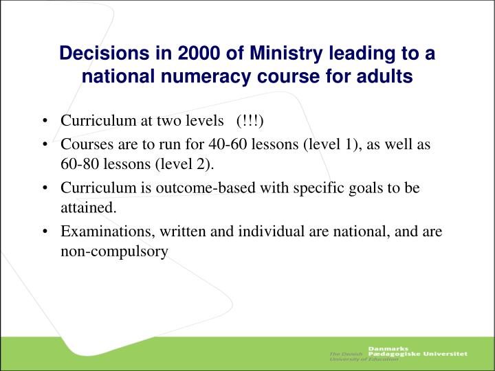 Decisions in 2000 of Ministry leading to a national numeracy course for adults