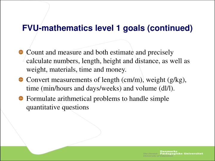 FVU-mathematics level 1 goals (continued)