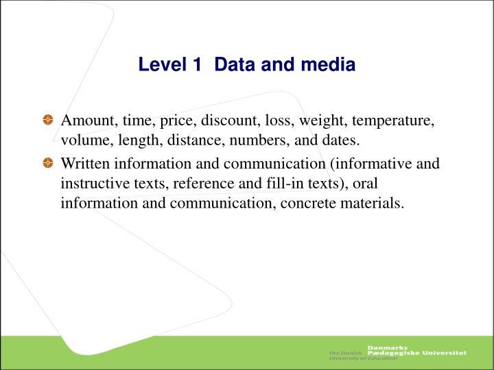 Level 1  Data and media