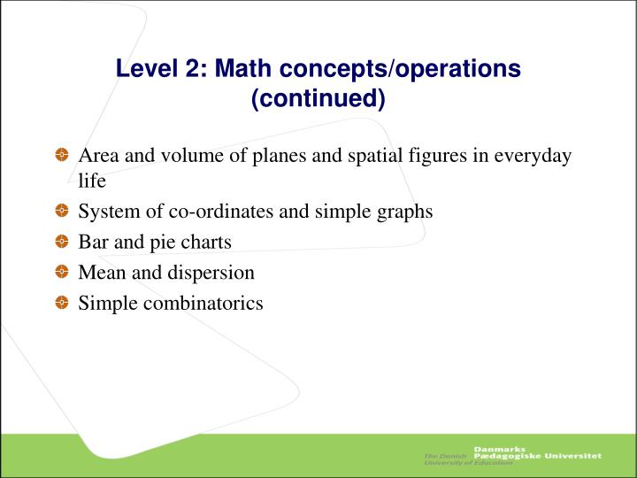 Level 2: Math concepts/operations (continued)