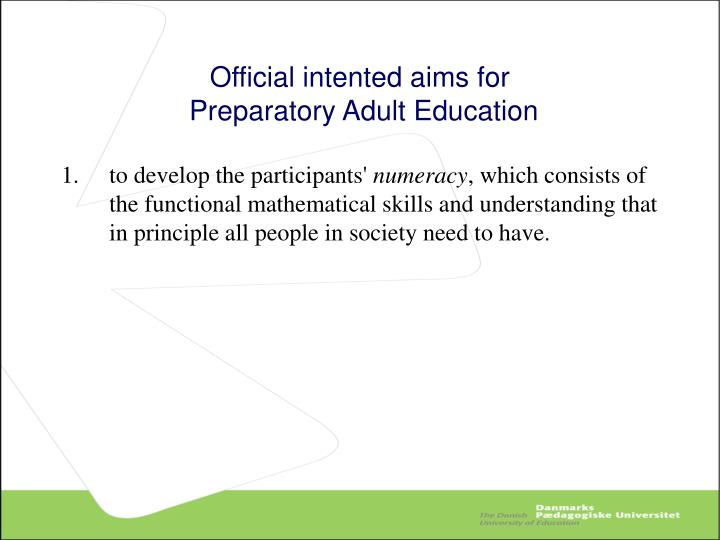 Official intented aims for