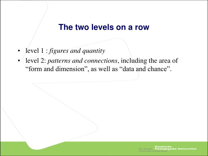 The two levels on a row