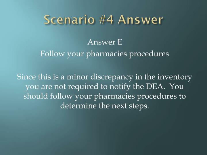 Scenario #4 Answer