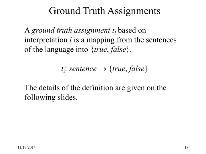 Ground Truth Assignments