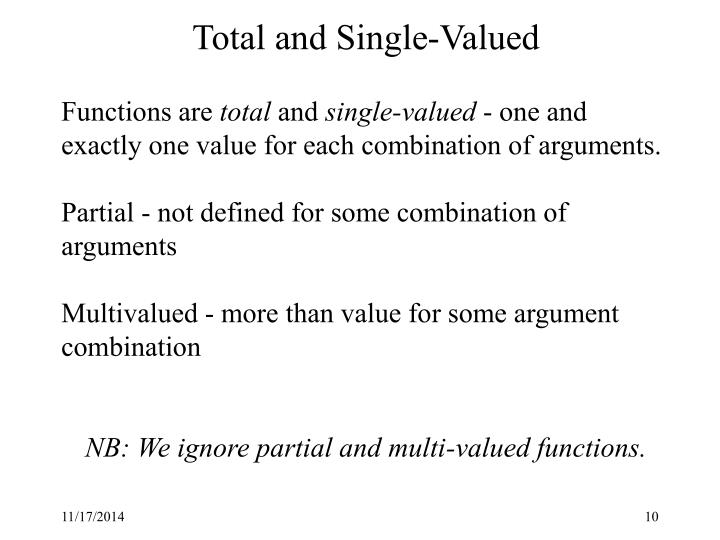 Total and Single-Valued